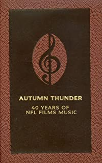Autumn Thunder: 40 Years NFL Films Music Original Soundtrack
