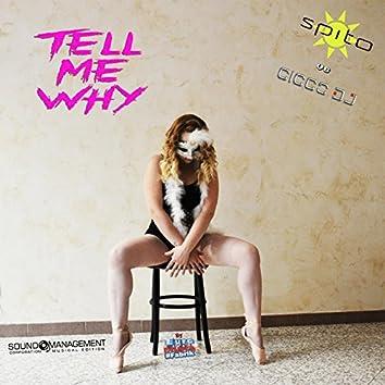 Tell Me Why (Euro Dance #Fabrik)