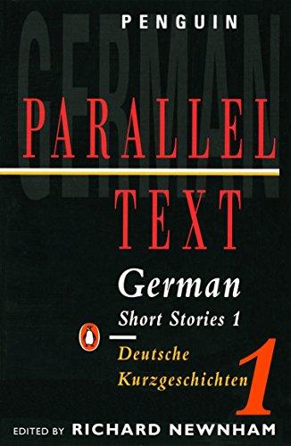 German Short Stories 1: Parallel Text Edition (Penguin Parallel Text)