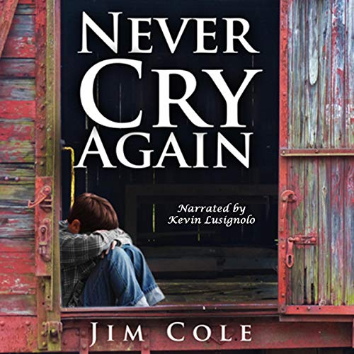Never Cry Again audiobook cover art