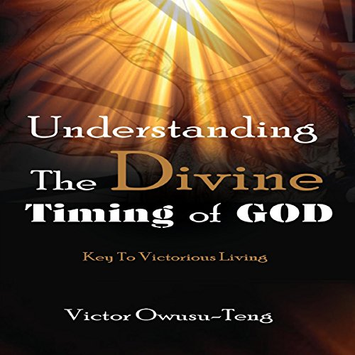 Understanding the Divine Timing of God cover art