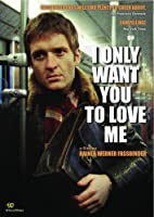 I Only Want You to Love Me [DVD] [Import]