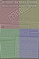 Internet Microaggression: Hate Cults vs. Neorevisionism by V. K. Clark (2015-07-28) Paperback