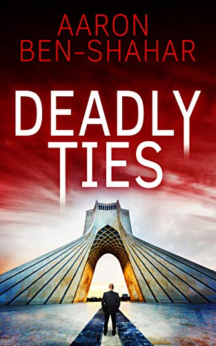 Deadly Ties: A Political Thriller