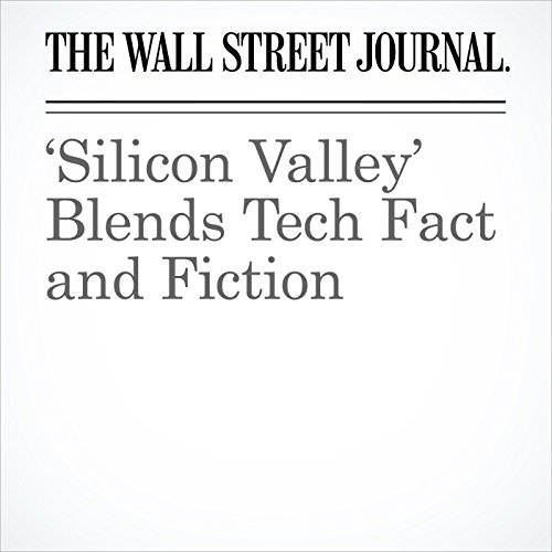 'Silicon Valley' Blends Tech Fact and Fiction copertina