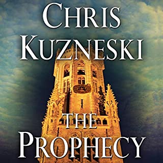 The Prophecy                   By:                                                                                                                                 Chris Kuzneski                               Narrated by:                                                                                                                                 Dick Hill                      Length: 11 hrs     191 ratings     Overall 4.3