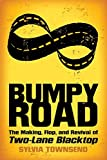 Bumpy Road: The Making, Flop, and Revival of Two-Lane Blacktop