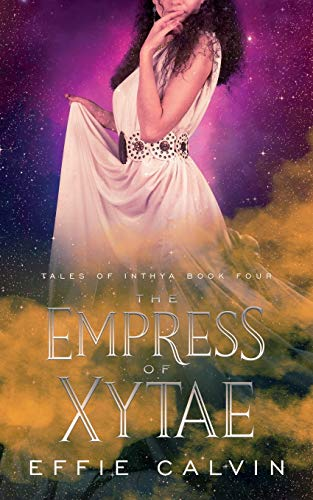 The Empress of Xytae (Tales of Inthya)