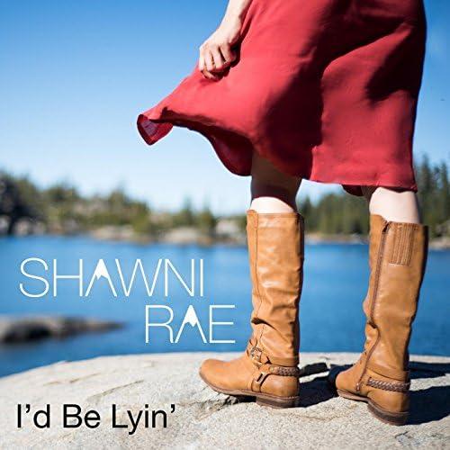 Shawni Rae