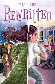 Rewritten (Unwritten Duology Book 2) by [Tara Gilboy]