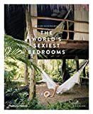 Best Bedrooms - Mr & Mrs Smith Presents: The World's Sexiest Review