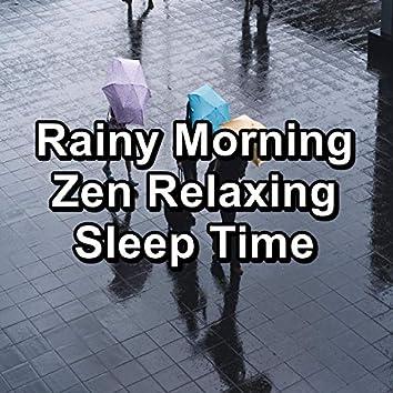Rainy Morning Zen Relaxing Sleep Time
