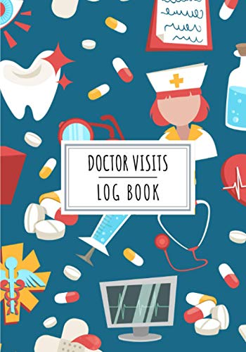 Doctor Visits Log Book: Doctor Visit Journal For Doctors | Keep track and Record All Details About Visiting Patients | Record Date, Place, ... Detailed Sheets | Gift Health Medical Staff