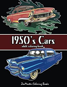 1950 s Cars Adult Coloring Book  Cars Coloring Book For Men  Adult Coloring Books for Men   Volume 4