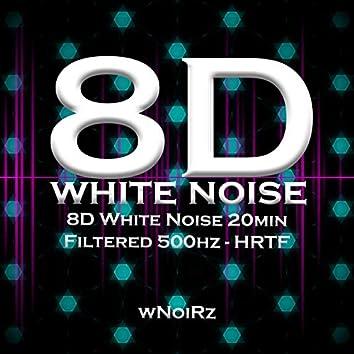 8D White Noise 20min Filtered 500hz - HRTF (feat. Mind Reset 446)