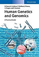 Human Genetics and Genomics: A Practical Guide