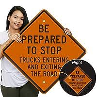 「Be Prepared to Stop」、トラックのエンターテイメント、エンジニアグレードの反射アルミニウムサイン、80ミル、24インチ×24インチ