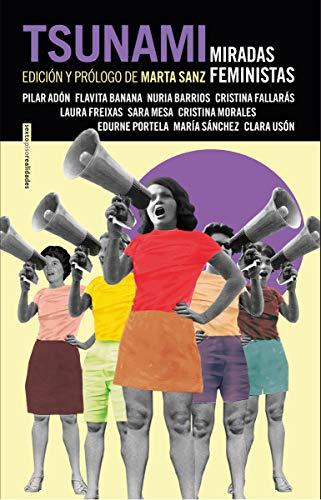 Tsunami: Miradas feministas (NARRATIVA SEXTO PISO)