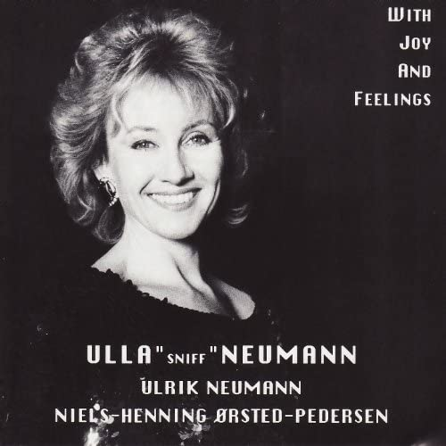 Ulla Neuman, Niels-Henning Örsted Pedersen, Ulrik Neumann