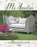 Mi jardín - Planificador de Jardines 2020: Calendario de libros con consejos de jardinería para cada mes, calendario de siembra, resumen mensual y ... - elegante idea de regalo para los jardineros
