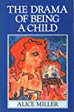 Title: The Drama of Being a Child