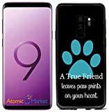 A True Friend Leaves Paw Prints On Your Heart Turquoise For Samsung Galaxy S9 2018 Case Cover by Atomic Market