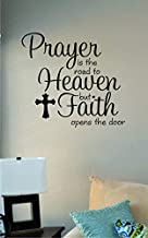 JS Artworks Prayer is The Road to Heaven but Faith Opens The Door Vinyl Wall Art Decal Sticker