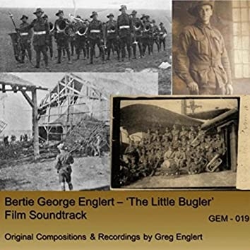 Bertie George Englert: 'The Little Bugler' (Orignal Film Soundtrack)