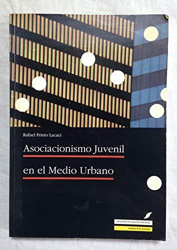 ASOCIACIONISMO JUVENIL EN EL MEDIO URBANO