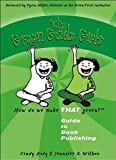 The Green Guide Girls: Guide to Book Publishing