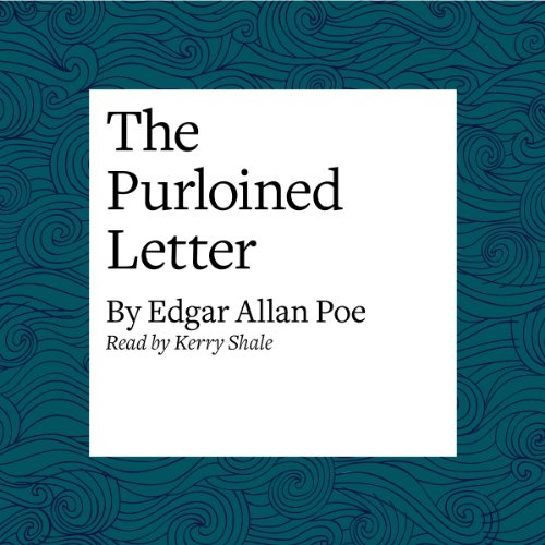 The Purloined Letter                   By:                                                                                                                                 Edgar Allan Poe                               Narrated by:                                                                                                                                 Kerry Shale                      Length: 43 mins     28 ratings     Overall 4.4