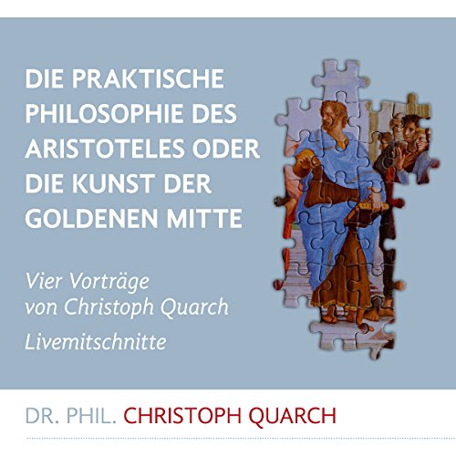 Die praktische Philosophie des Aristoteles audiobook cover art