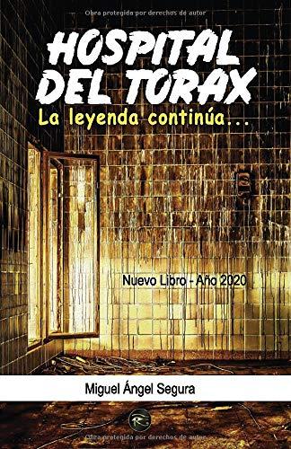 Hospital del Tórax: La leyenda continúa