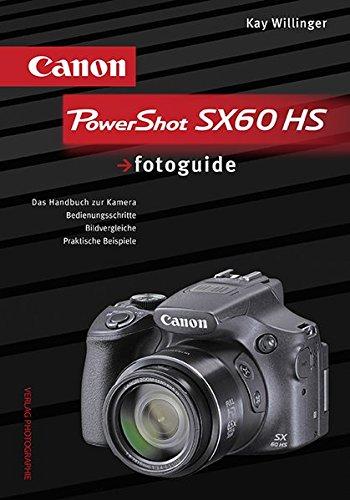 Canon PowerShot SX60 HS: Das Praxisbuch zur Kamera, Bedienungsschritte Bildvergleiche, Praktische Beispiele