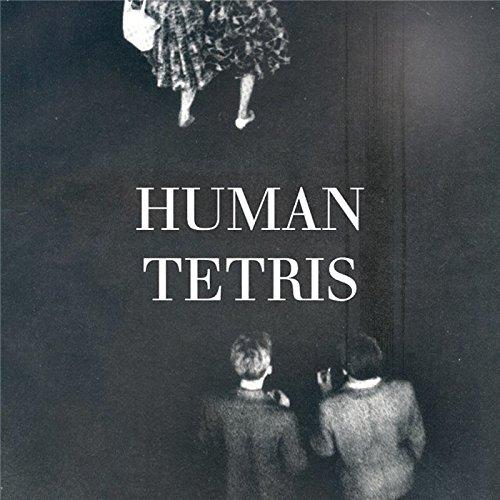 Human Tetris - EP [Explicit]