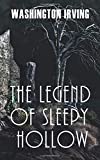 Washington Irving: The Legend of Sleepy Hollow (Illustrated edition)