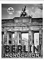 BERLIN in Monochrom (Wandkalender 2022 DIN A2 hoch): Urbane Ansichten in schwarz-weiss (Geburtstagskalender, 14 Seiten )