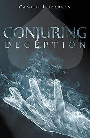 Conjuring Deception