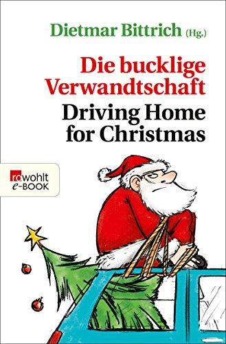 Die bucklige Verwandtschaft - Driving Home for Christmas (Weihnachten mit der buckligen Verwandtschaft 5)