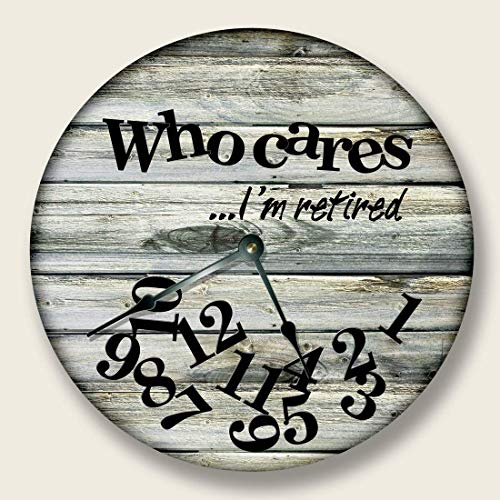 WHO Cares Im Retired Wall Clock Beach Sand tan Boards Printed Image Rustic Decor