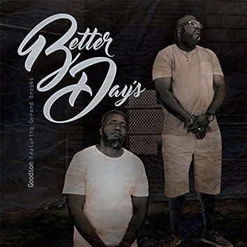 Better Days (feat. Gerard Brooks)