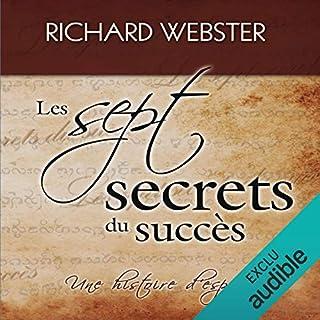 Couverture de Les sept secrets du succès : Une histoire d'espoir