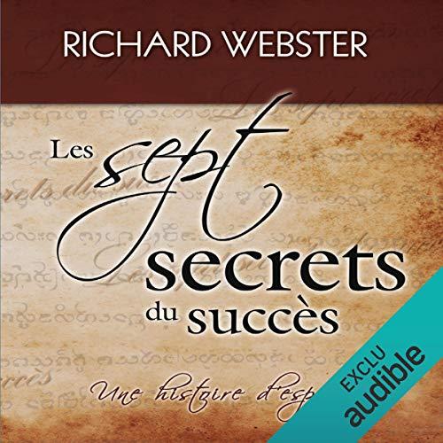 Page de couverture de Les sept secrets du succès. Une histoire d'espoir
