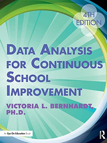 Data Analysis For Continuous School Improvement