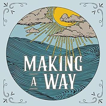 Making a Way