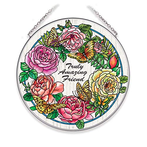 Amia 40047 Rambling Rose Truly Amazing Friend Large Circle Suncatcher, 6-inch Diameter, Multicolor