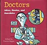 Doctors Jokes, Quotes And Anecdotes