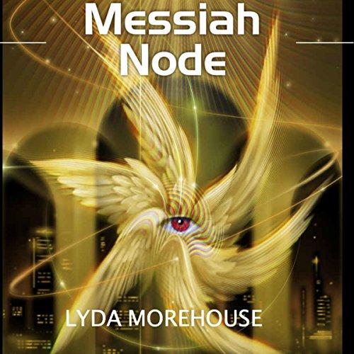 Messiah Node audiobook cover art