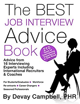 The BEST job Interview Advice Book by [See Contributors in details about the book]