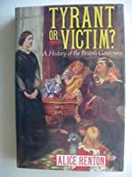 Tyrant or Victim?: British Governess